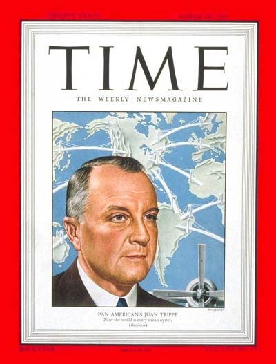 TIME Magazine ran its second cover story on Pan Am founder Juan Terry Trippe and his company's global expansion, in 1949. That same year, InterContinental Hotels Corporation, the brainchild of Trippe and President Franklin Delano Roosevelt, opened its first hotel in Belem, Brazil.